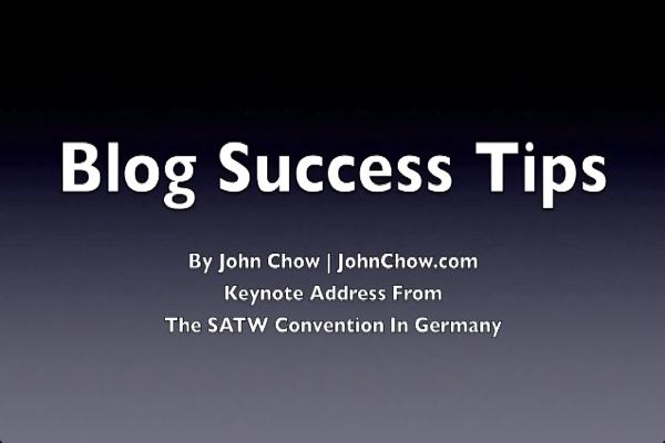 John Chow: Blog Success Tips