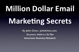 John Chow: Million Dollar Email Marketing Secrets