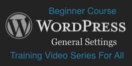 WordPress: General Settings