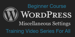 WordPress: Misc Settings